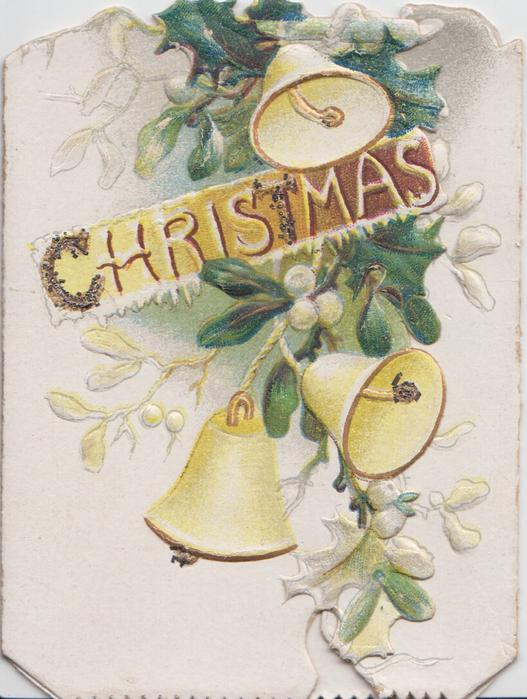 CHRISTMAS (with C glittered) on golden inset among three yellow bells & mistletoe leaves & berries