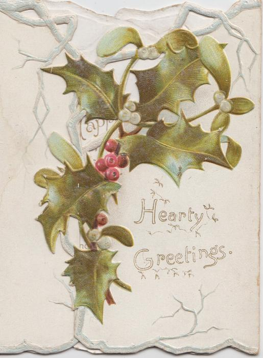 HEARTY GREETINGS on right flap below holly & mistletoe
