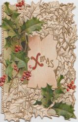 XMAS  in red & gilt on pink inset surrounded by holly leaves & berries on heavily perforated front flap