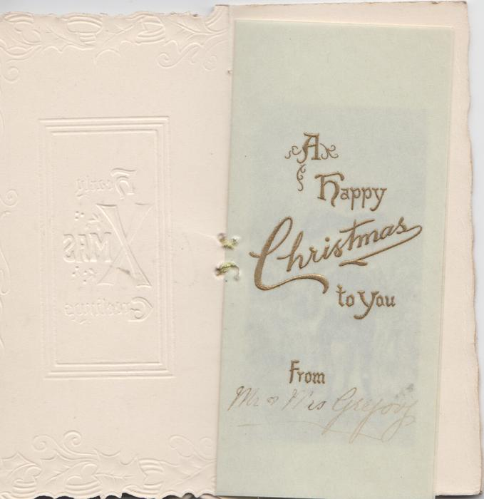 HEARTY XMAS GREETINGS inset, stylised holly &  YOURS TRULY on perforated back flap