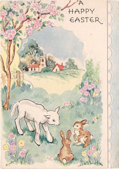 A HAPPY EASTER lamb & two rabbits below rural inset scene, light blue panel with scallop design right