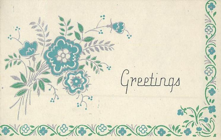 GREETINGS teal & silver flowers left, floral border design on half of card