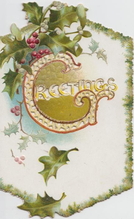 GREETINGS(G illuminated) holly & mistletoe above left