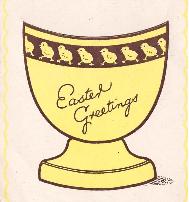 EASTER GREETINGS large yellow egg cup with trim of chicks, removable egg insert