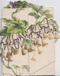 HEARTY GREETING in glittered gilt across 2 perforated flaps between ivy above & bells below, violets on centre back