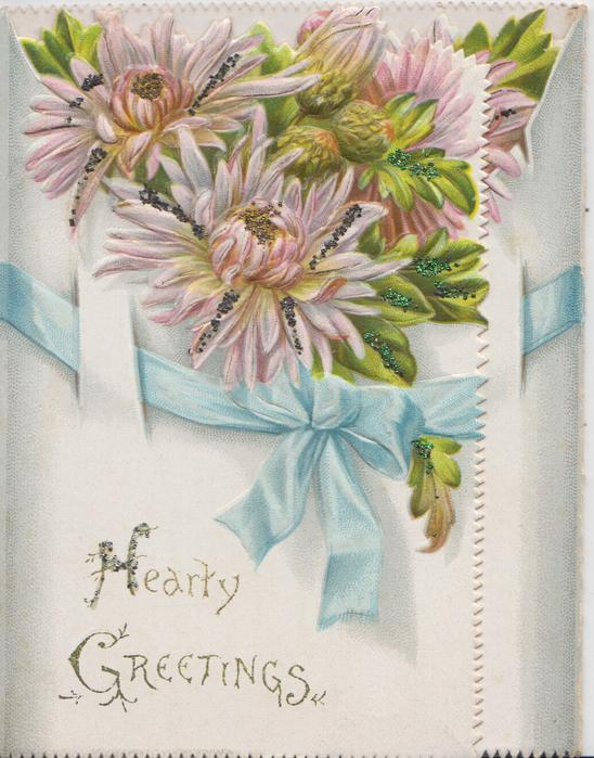 HEARTY GREETINGS in gilt, glittered pink chrysanthemums above blue ribbon, white front, back buds