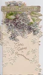 THERE'S GLADNESS IN REMEMBRANCE in gilt below FAIR GREETINGS & lilac above, embossed