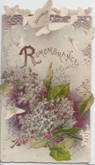 REMEMBRANCE (R illuminated) in gilt above purple lilac, HAPPINESS on white butterfly wing at top, perforated