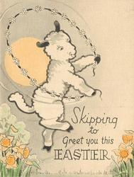SKIPPING TO GREET YOU THIS EASTER lamb skips with flower chain, daffodils