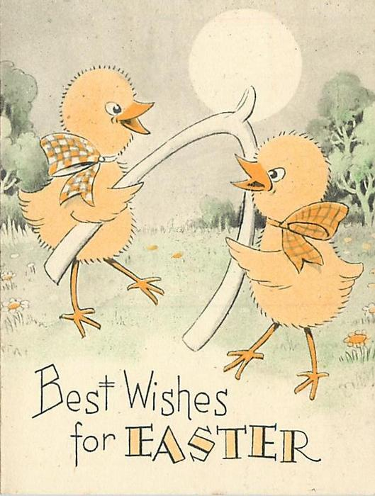 BEST WISHES FOR EASTER two chicks wearing bows hold up wishbone