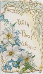 WITH BEST WISHES in gilt, narcissi &  forget- me-nots lower left, gilt & blue design