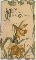 HEALTH AND FAIR GREETING(H & G illuminated)  above daffodils, leafy marginal design, embossed