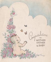 CONGRATULATIONS TO MOTHER FATHER & BABY naked baby looks at three butterflies, climbing roses