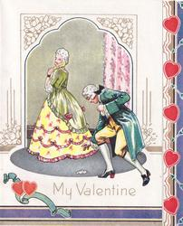 MY VALENTINE man bends to pick up handkerchief, woman glances over her shoulder holding yellow fan, two hearts on banner bottom left
