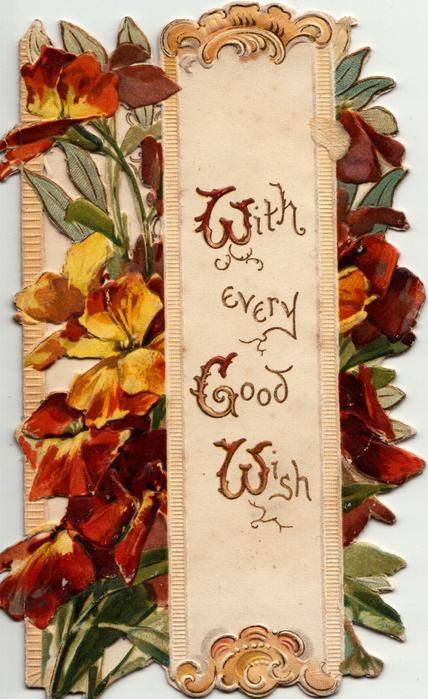 WITH EVERY GOOD WISH (W,G,W,illuminated) on designed white panel with bronze wallflowers on each side