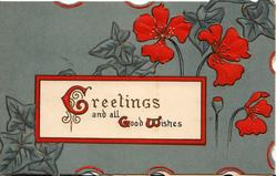 GREETINGS AND ALL GOOD WISHES (G,G,W illuminated) in white inset, stylised red poppies & ivy above & behind, grey backgroundpoppy design left