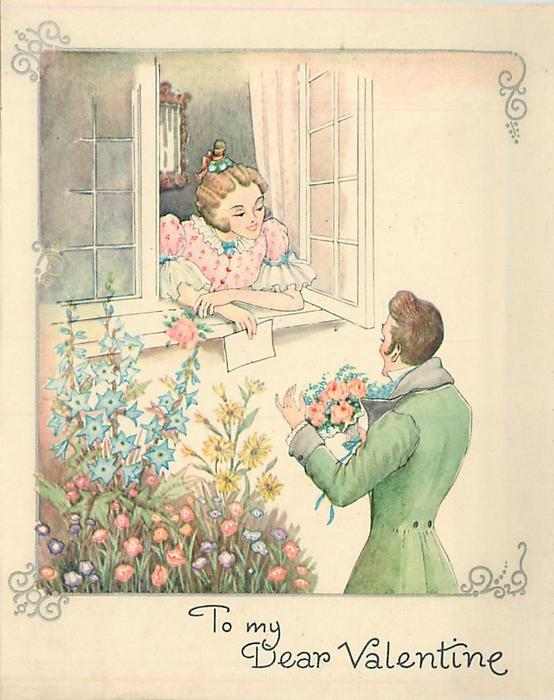TO MY DEAR VALENTINE man, right, holds bouquet of orange roses, woman looks at him through open window