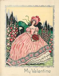 MY VALENTINE woman in gigantic pink hoop dress & bonnet holds basket of roses in garden setting, hollyhocks & foxglove surround