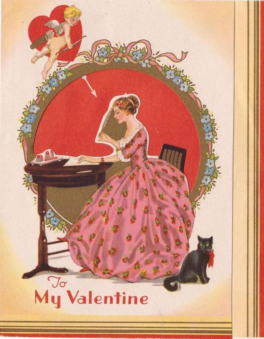 TO MY VALENTINE woman in pink dress faces left, sitting at writing desk, black car to her right, cupid shoots arrow upper left