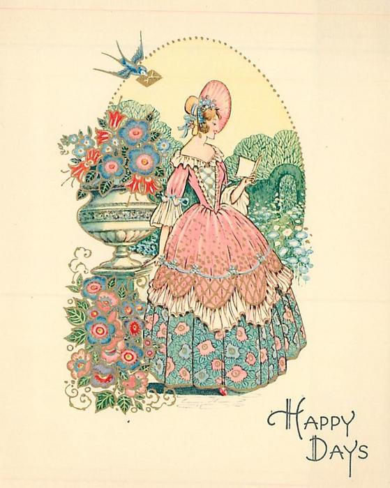 HAPPY DAYS woman stands, facing and looking right, reading letter in garden setting, swallow upper left carries letter in beak