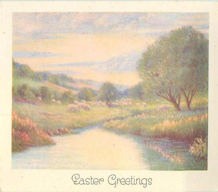EASTER GREETINGS water view with sheep grazing in distance, cream borders