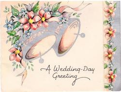 A WEDDING DAY GREETING two silver bells, pink & blue flowers, floral border right