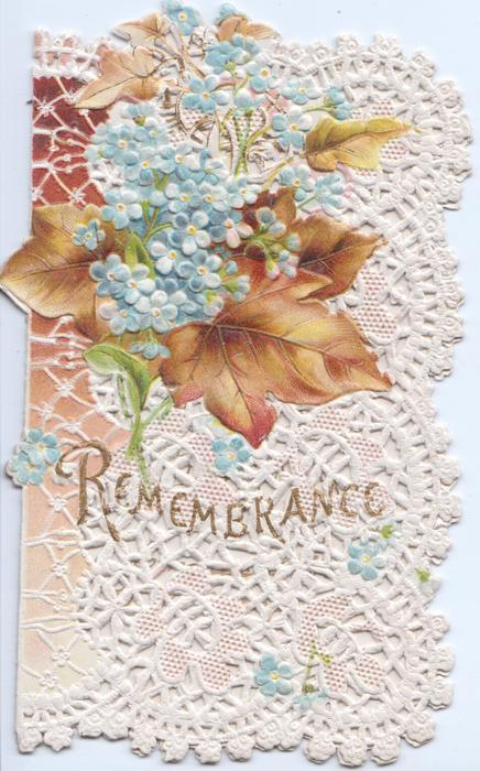 REMEMBRANCE in gilt, blue forget-me-nots in front of brown ivy leaves, much perforated