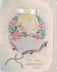 BEST WISHES FOR YOUR WEDDING DAY three silver bells, floral wreath with ribbon top centre