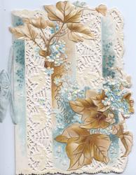 GREETINGS (larger version) in gilt across blue forget-me-nots, brown ivy leaves above & below on much perforated front