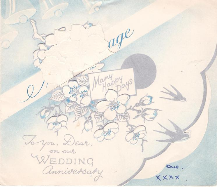 MY MESSAGE TO YOU, DEAR, ON OUR WEDDING ANNIVERSARY bells upper left, silver embossed white blossoms, two silver swallows right