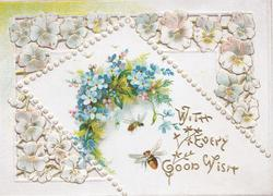 WITH EVERY GOOD WISH in gilt below inset of forget-me-nots & bees, stylised pansy design on perforated front