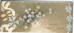 REMEMBRANCE AND ALL GOOD WISHES below forget-me-nots, stylised gilt & blue floral designs