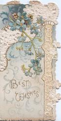 BEST WISHES in gilt, forget-me-nots above, perforated blue & white designs, pale blue background