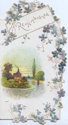 REMEMBRANCE in gilt on white, rural inset person on road towards house with smoking chimney, forget-me-nots around