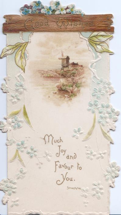 GOOD WISHES on brown top, stylised forget-me-nots hang down both sides of watery rural inset with windmill