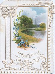 GREETINGS in gilt below forget-me-nots & watery rural inset, elaborate gilt perforated marginal design