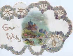 GOOD WISHES, perforated circular edge designs of forget-me-nots & 2 silver bells round night inset with buildings & river