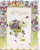 GOOD WISHES in gilt, 3 margin multicoloured pansy border, violets over & from green inset