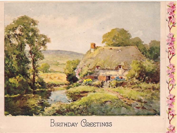 BIRTHDAY GREETINGS creek side cottage & trees, panel of pink flowers right