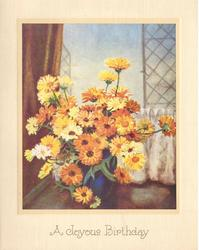 A JOYOUS BIRTHDAY marigolds in deep blue vase, curtain left, open windows behind