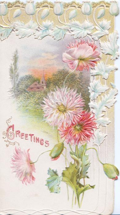 GREETINGS in red, pink chrysanthemums below white floral border design around rural inset, embossed