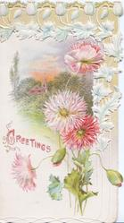 GREETINGS in red, pink chrysanthemums below white floral border design around rural inset, embossed