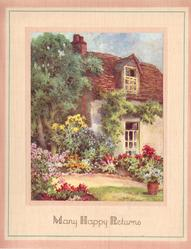 MANY HAPPY RETURNS large cottage, trees left, flower garden with path, single potted plant right