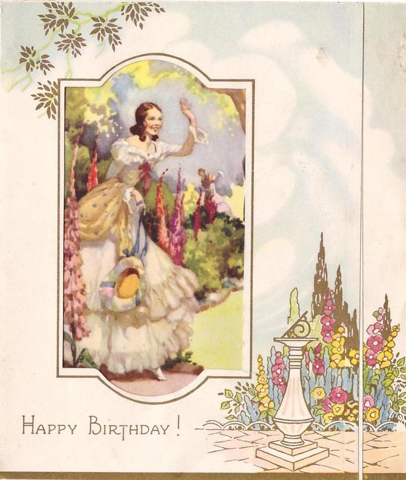 HAPPY BIRTHDAY!  woman in white dress holds hat ribbon with right hand, waves with the other, flowers & sundial right
