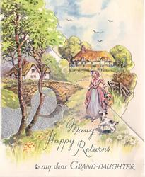 MANY HAPPY RETURNS TO MY DEAR GRAND-DAUGHTER girl walks with dog, cottages behind, stone bridge & trees left, foil insert has water-like effect