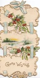 GOOD WISHES in gilt below holly above & below winter rural inset all set in blue ribbon perforated design