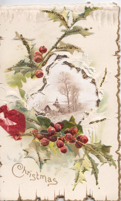 CHRISTMAS in gilt below embossed glittered holly around large perforation revealing winter rural scene on first page