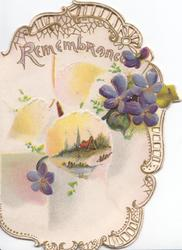 REMEMBRANCE violets on perforated gilt & white almoist oval design with small central rural inset