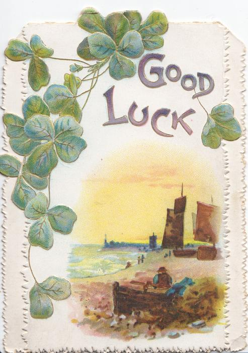 GOOD LUCK in gilt below & right of clover leaves, inset of seascape below right