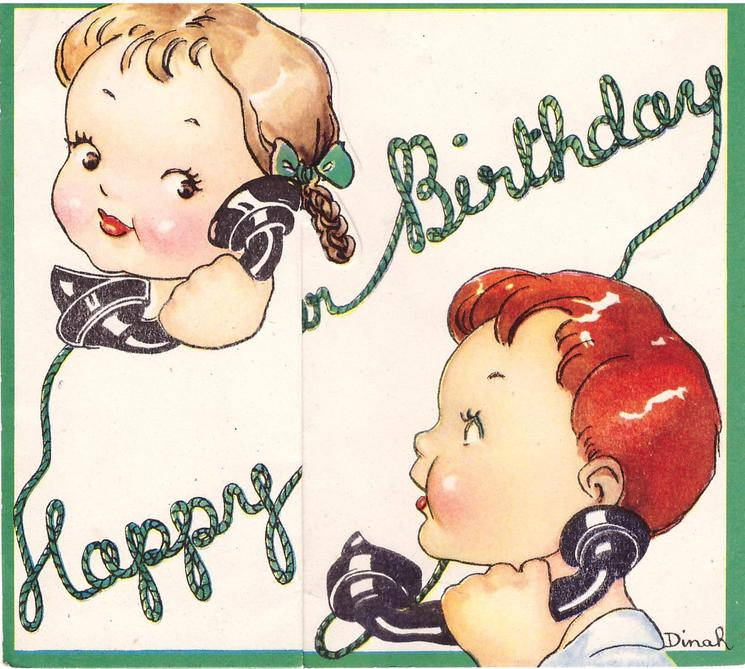 HAPPY BIRTHDAY in green telephone cord with a child on either end of the line, die-cut edge around girl's hair